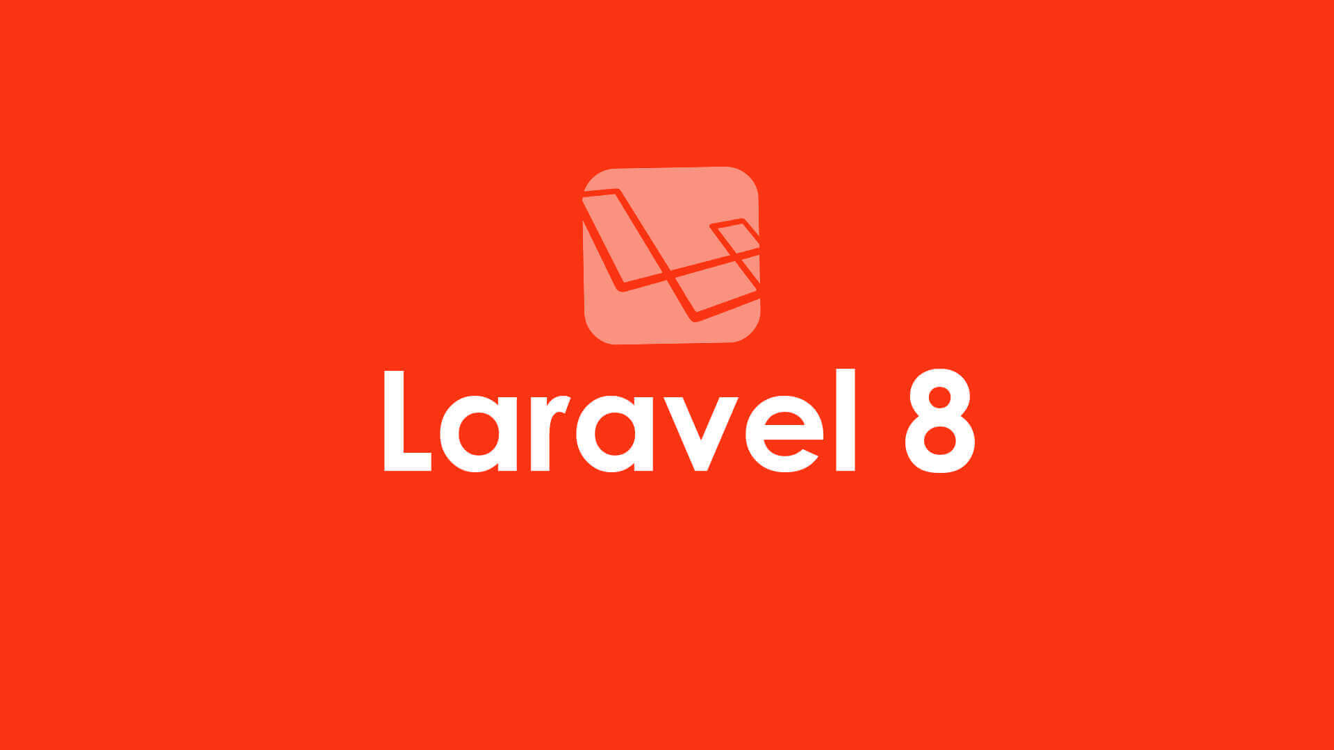 Laravel 8.13 Out